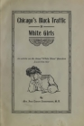 Chicago's Black Traffic In White Girls Cover Image