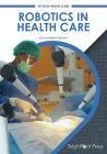 Robotics in Health Care Cover Image
