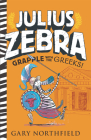 Julius Zebra: Grapple with the Greeks! Cover Image