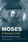Moses: A Human Life (Jewish Lives) Cover Image