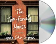 The Two-Family House: A Novel Cover Image