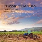 Classic Tractors Calendar 2020: 16 Month Calendar Cover Image
