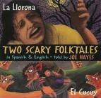 Two Scary Folktales: La Llorona Vs El Cucuy Cover Image