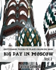 Big Day in Moscow: Sketchbook Favorite Place Coloring Book: Vol. 2: Adult Activity Book Cover Image