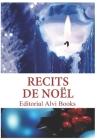 Recits de Noël: Editorial Alvi Books Cover Image