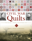 Civil War Quilts: Revised, Updated, and Expanded Cover Image