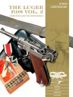 The Luger P.08, Vol. 2: Third Reich and Post-WWII Models (Classic Guns of the World #11) Cover Image