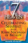 Seventh Heaven: Celebrating Shabbat with Rebbe Nachman of Breslov Cover Image