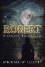 Robert: A Sequel to Exiled Cover Image