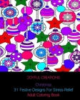 Christmas: 31 Festive Designs For Stress-Relief: Adult Coloring Book Cover Image