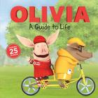 A Guide to Life (Olivia TV Tie-in) Cover Image