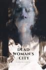 Dead Woman's City Cover Image