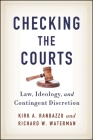 Checking the Courts: Law, Ideology, and Contingent Discretion Cover Image