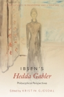 Ibsen's Hedda Gabler: Philosophical Perspectives (Oxford Studies in Philosophy and Lit) Cover Image
