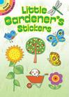 Little Gardener's Stickers (Dover Little Activity Books) Cover Image