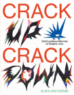 Crack Up--Crack Down: 33rd Ljubljana Biennial of Graphic Arts Cover Image