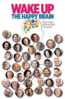 Wake Up: The Happy Brain Cover Image