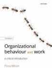 Organizational Behaviour and Work: A Critical Introduction Cover Image