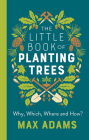 The Little Book of Planting Trees Cover Image