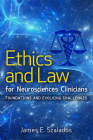 Ethics and Law for Neurosciences Clinicians: Foundations and Evolving Challenges (Clinical Neurology Best Practices) Cover Image