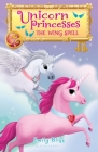 Unicorn Princesses 10: The Wing Spell Cover Image