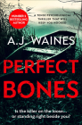 Perfect Bones: A Tense Psychological Thriller That Will Keep You Hooked Cover Image