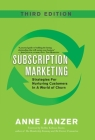 Subscription Marketing: Strategies for Nurturing Customers in a World of Churn Cover Image