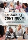 The Ecoaching Continuum for Educators: Using Technology to Enrich Professional Development and Improve Student Outcomes Cover Image