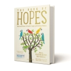 The Book of Hopes: Words and Pictures to Comfort, Inspire and Entertain Cover Image