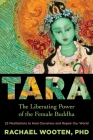 Tara: The Liberating Power of the Female Buddha Cover Image