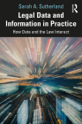 Legal Data and Information in Practice: How Data and the Law Interact Cover Image