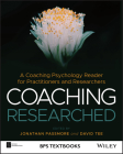 Coaching Researched: A Coaching Psychology Reader for Practitioners and Researchers (BPS Textbooks in Psychology) Cover Image