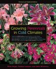 Growing Perennials in Cold Climates: Revised and Updated Edition Cover Image