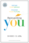 Reinventing You: Define Your Brand, Imagine Your Future Cover Image