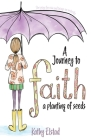 A Journey to Faith: A Planting of Seeds Cover Image