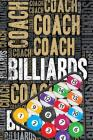 Billiards Coach Journal: Cool Blank Lined Billiards Lovers Notebook for Coach and Player Cover Image