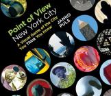 Point of View New York City: A Visual Game of the City You Think You Know Cover Image