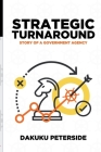 Strategic Turnaround: Story of a Government Agency Cover Image