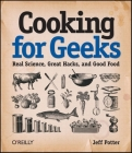 Cooking for Geeks: Real Science, Great Hacks, and Good Food Cover Image