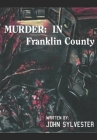 Murder: In Franklin County Cover Image