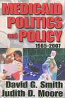 Medicaid Politics and Policy: 1965-2007 Cover Image