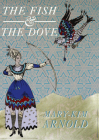 The Fish & the Dove Cover Image
