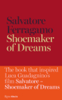 Shoemaker of Dreams: The Autobiography of Salvatore Ferragamo Cover Image