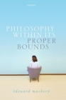Philosophy Within Its Proper Bounds Cover Image