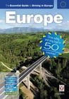 The Essential Guide to Driving in Europe: Drive safely and stay legal in 50 countries! Cover Image