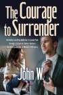 The Courage to Surrender Cover Image