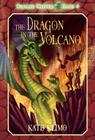 Dragon Keepers #4: The Dragon in the Volcano Cover Image