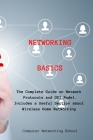 Networking Basics: The Complete Guide on Network Protocols and OSI Model. Includes a Useful Section about Wireless Home Networking Cover Image