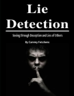 Lie Detection: Seeing through Deception and Lies of Others Cover Image
