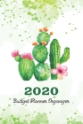 2020 Budget Planner Organizer: Watercolor Cactus - Bill Organizer Expense Saving Debt Tracker - Daily Weekly Monthly Budget Workbook - Money Manageme Cover Image
